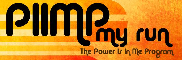 PIIMP My Run Whats next? Power is in Me Program Run Donna Run Blog Donna Campisi